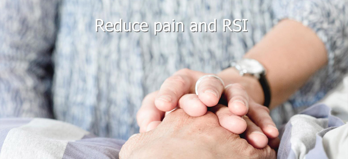 Reduce pain and RSI