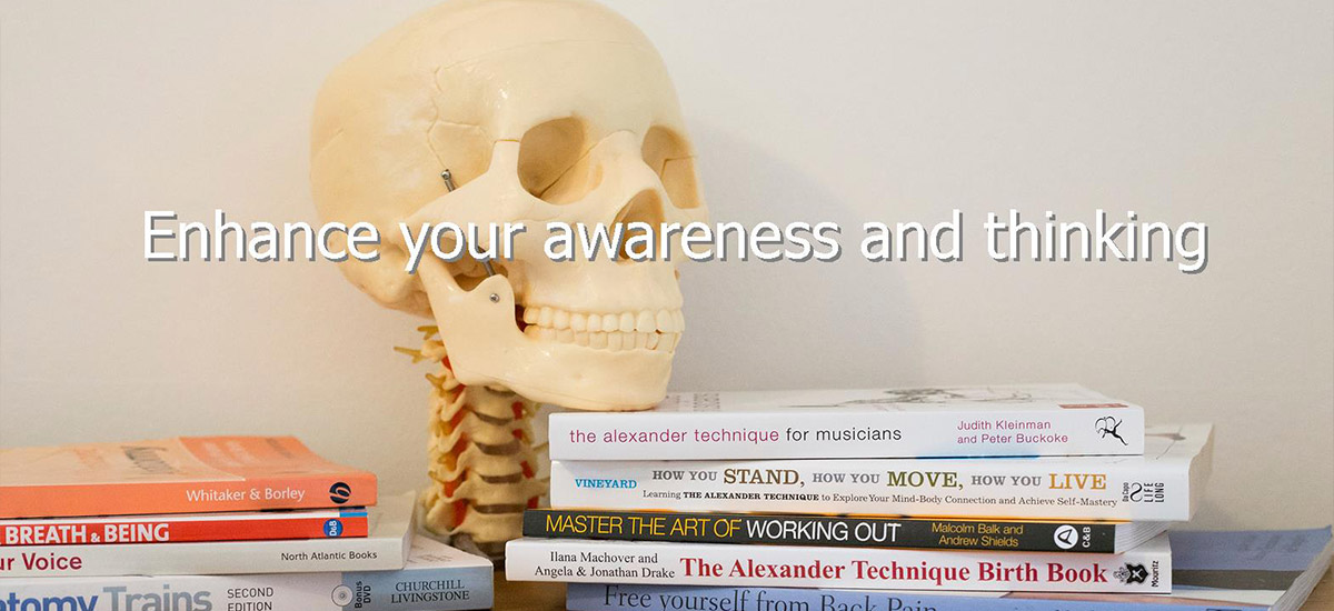 Enhance your awareness and thinking